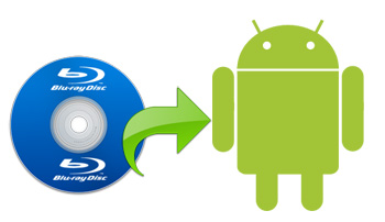 How to watch Blu-ray on Android tablet?