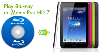Convert and Play Blu-ray on MeMo Pad HD 7