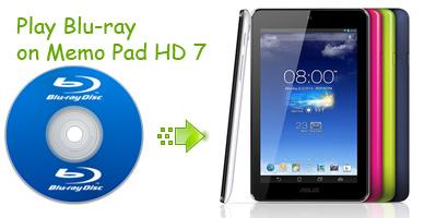 Convert and Play Blu-ray on MeMo Pad HD 7