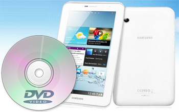 http://www.hdformatconverter.com/images/watch-dvd-on-Samsung-Galaxy-Tab-3.jpg