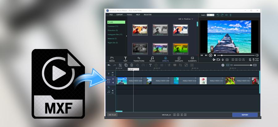 How to import Panasonic MXF to Windows Movie Maker 2020